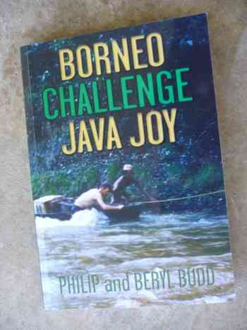 BORNEO CHALLENGE JAVA JOY by PHILIP AND BERYL BUDD